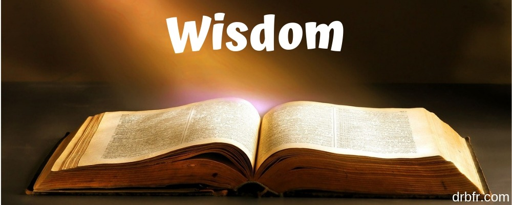 wisdom..